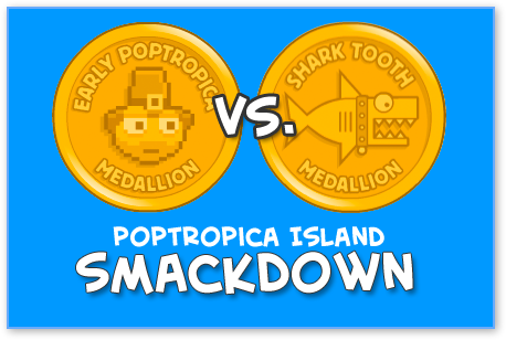Poptropica Island Smackdown - Early Poptropica vs. Shark Tooth