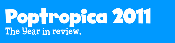Poptropica 2011 - Year in Review