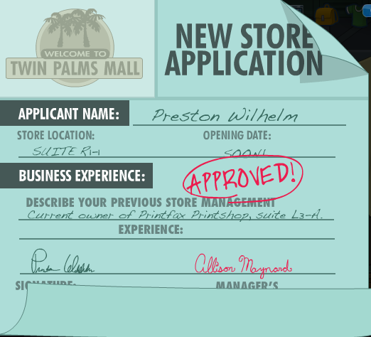Preston Wilhelm is the owner of the PrintFax shop. What's he doing applying for a new store? Hm...