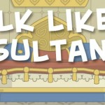 Talk Like a Sultan
